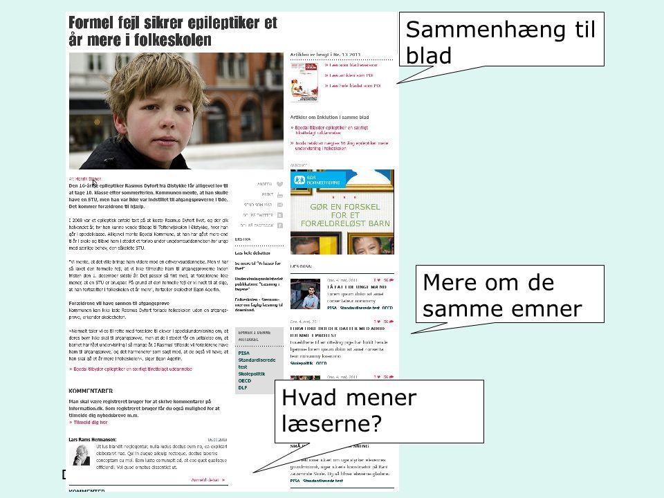 Sammenhæng til blad Mere om de samme emner Hvad mener læserne