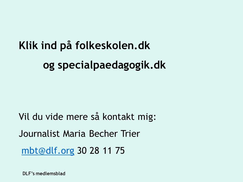 Klik ind på folkeskolen.dk og specialpaedagogik.dk