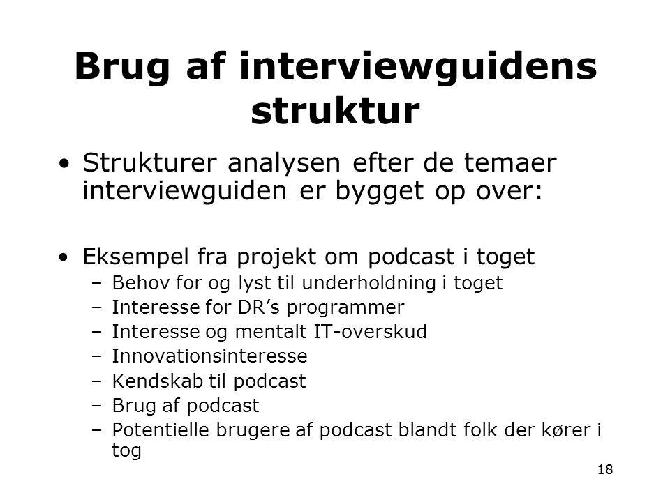 Brug af interviewguidens struktur
