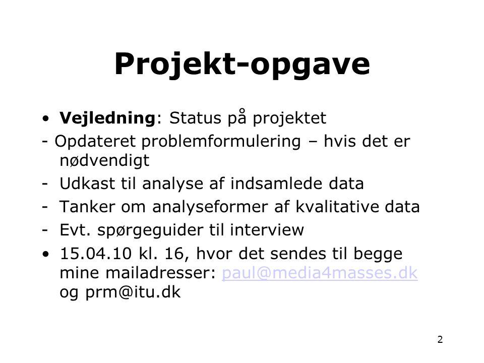 Projekt-opgave Vejledning: Status på projektet