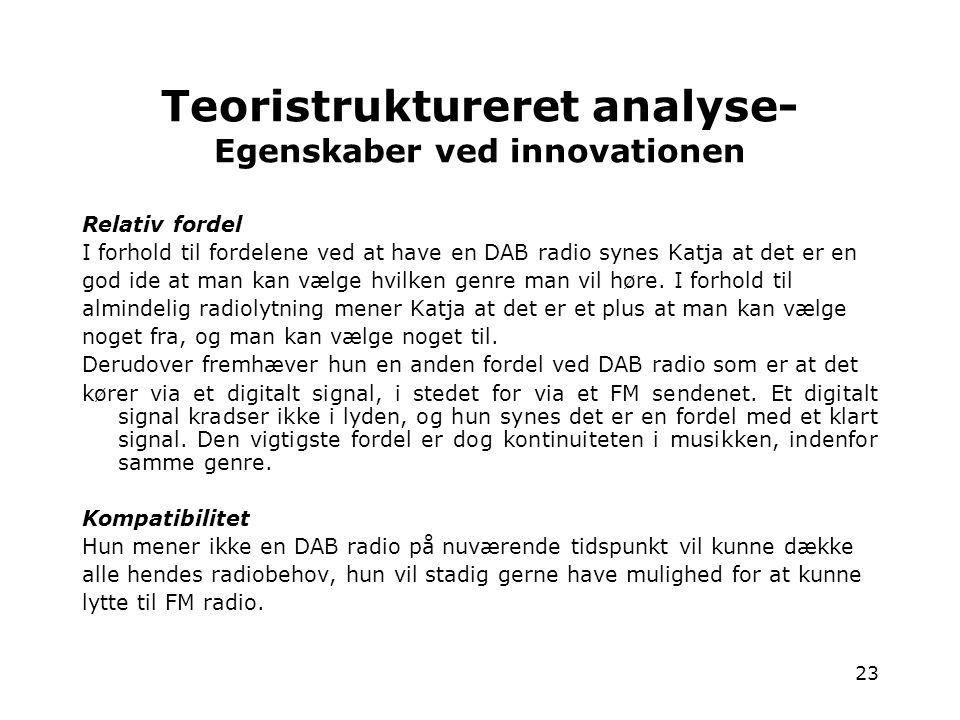 Teoristruktureret analyse- Egenskaber ved innovationen