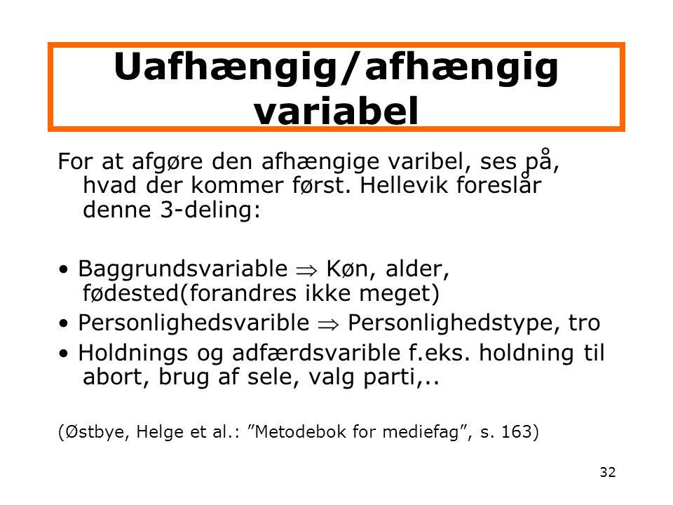 Uafhængig/afhængig variabel
