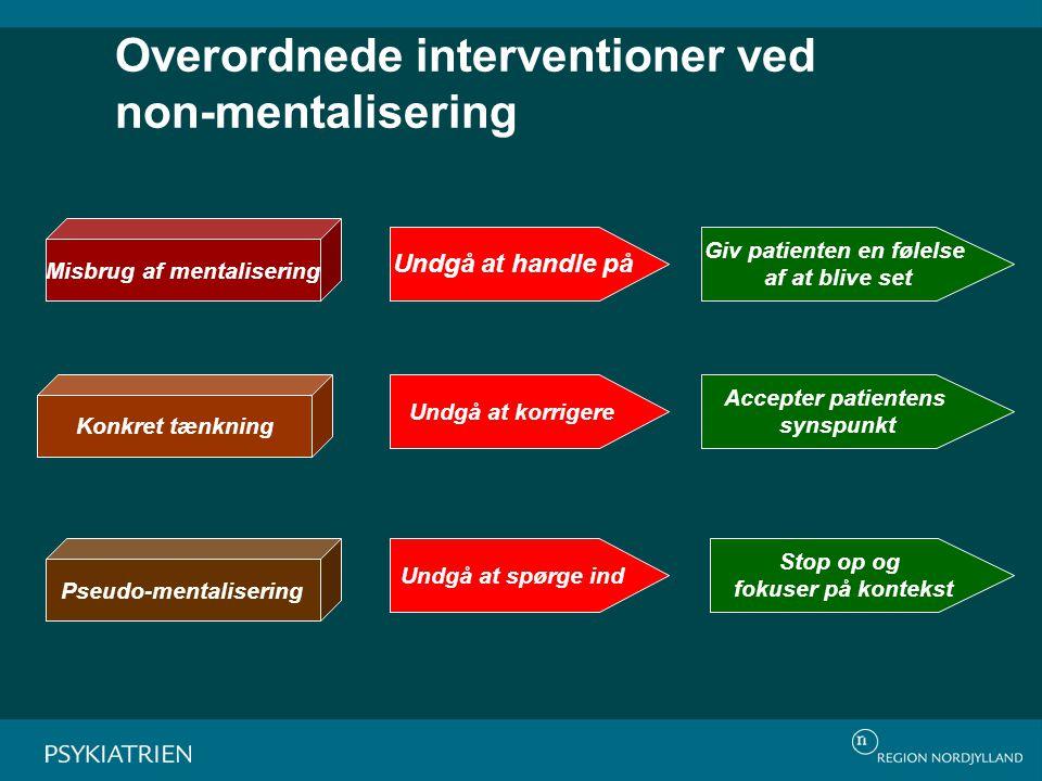 Overordnede interventioner ved non-mentalisering