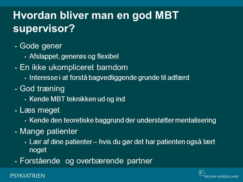 Hvordan bliver man en god MBT supervisor