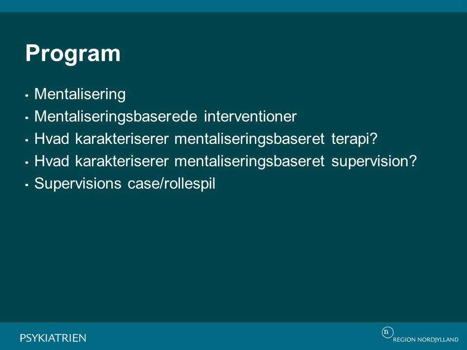 Program Mentalisering Mentaliseringsbaserede interventioner