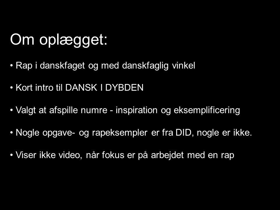 Om oplægget: Rap i danskfaget og med danskfaglig vinkel