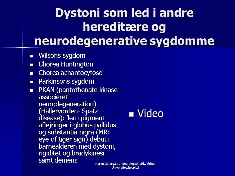 Dystoni som led i andre hereditære og neurodegenerative sygdomme