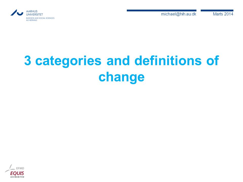 3 categories and definitions of change