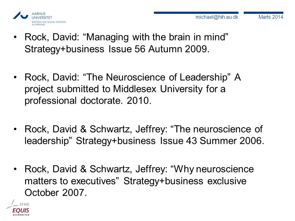 Rock, David: Managing with the brain in mind Strategy+business Issue 56 Autumn 2009.