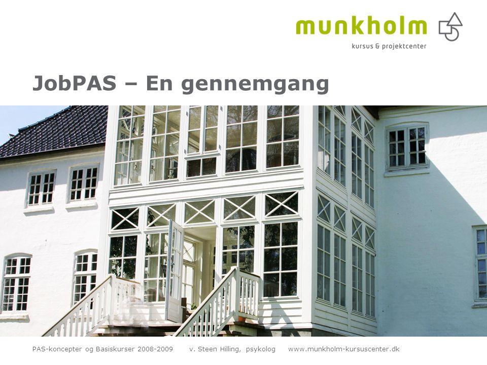 JobPAS – En gennemgang PAS-koncepter og Basiskurser 2008-2009 v.