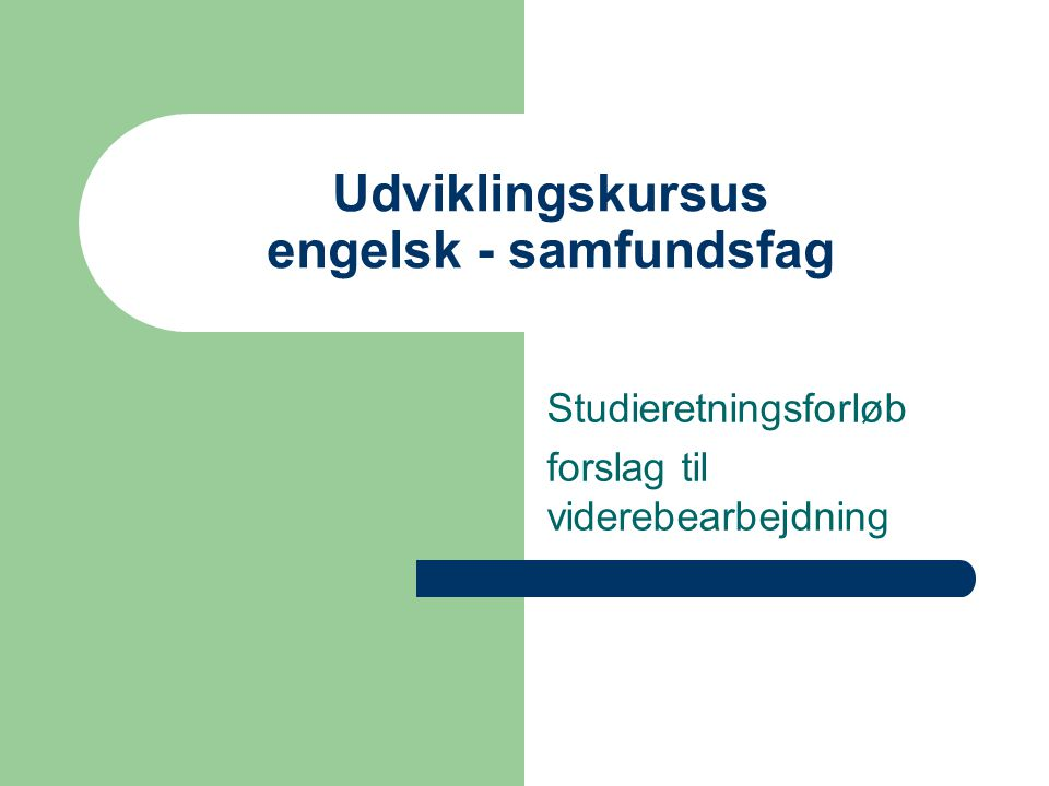 Udviklingskursus engelsk - samfundsfag