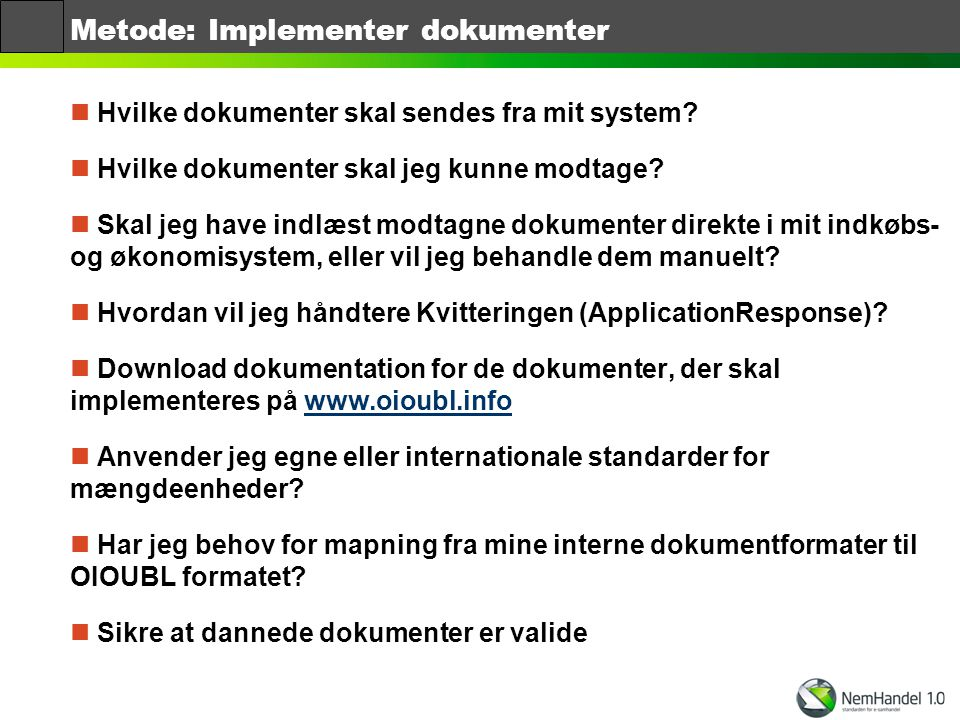 Metode: Implementer dokumenter