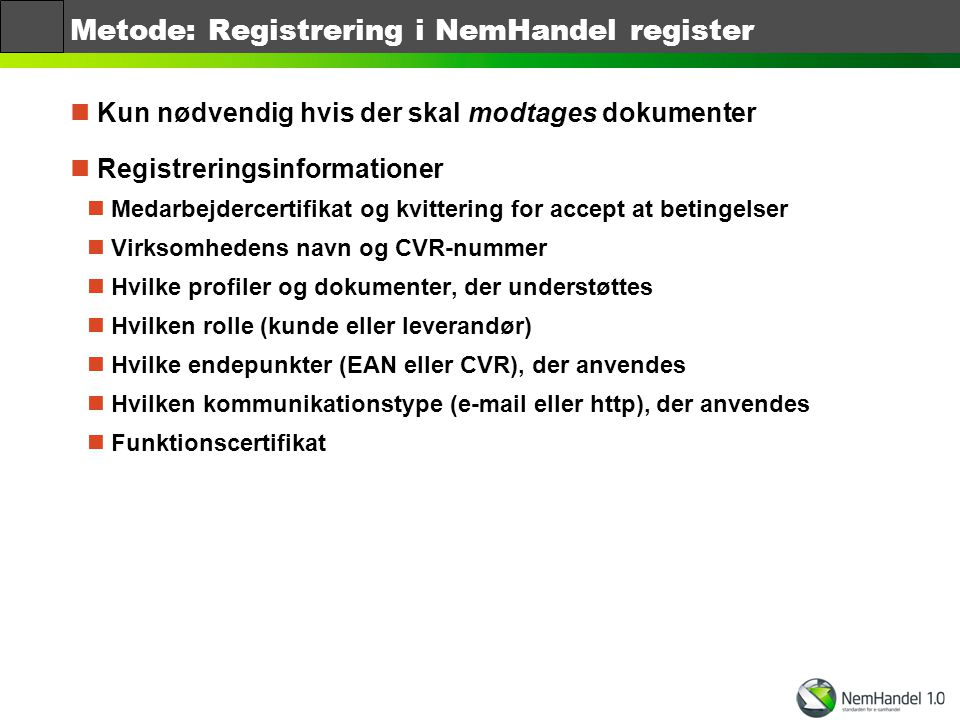 Metode: Registrering i NemHandel register