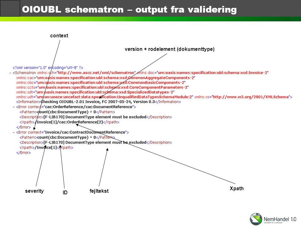 OIOUBL schematron – output fra validering