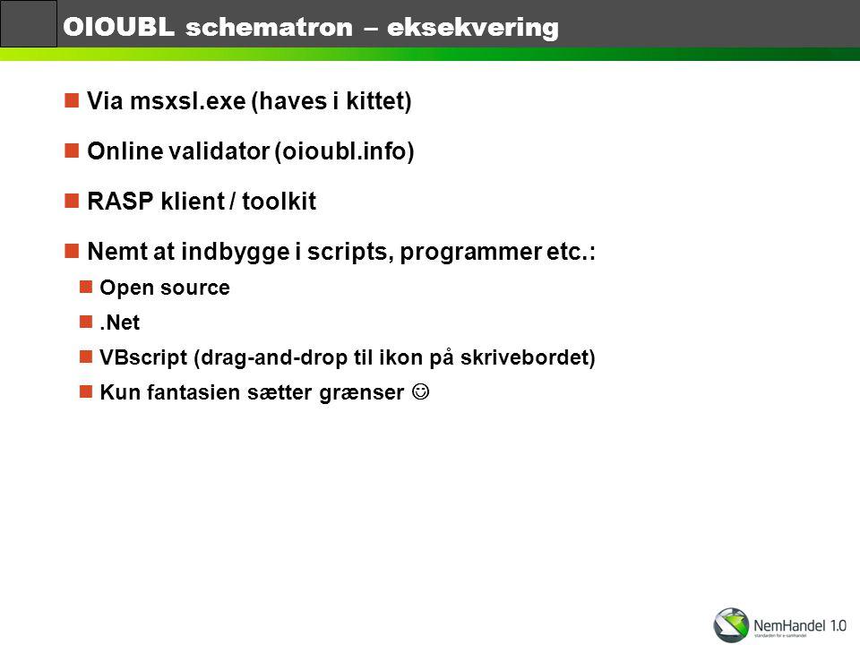 OIOUBL schematron – eksekvering