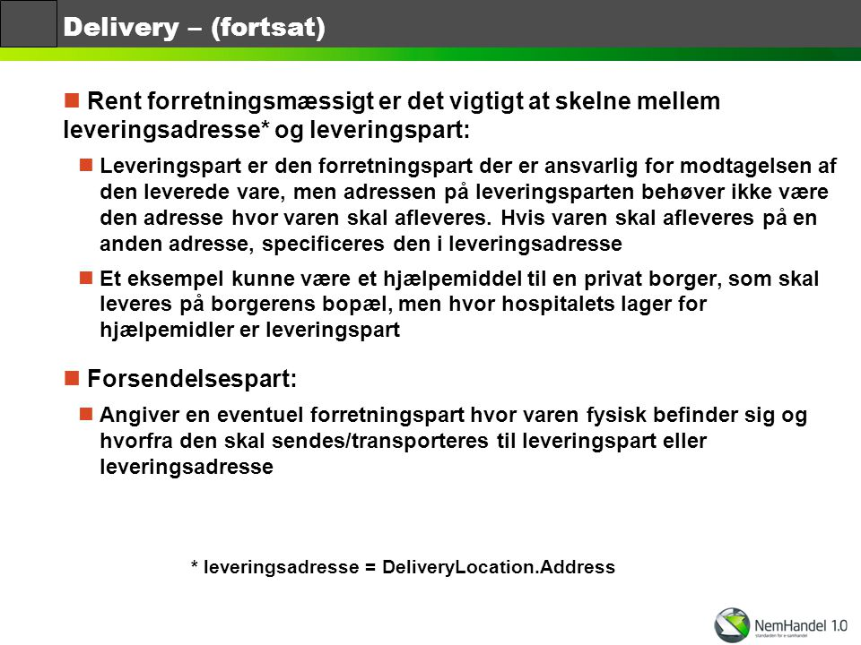 * leveringsadresse = DeliveryLocation.Address