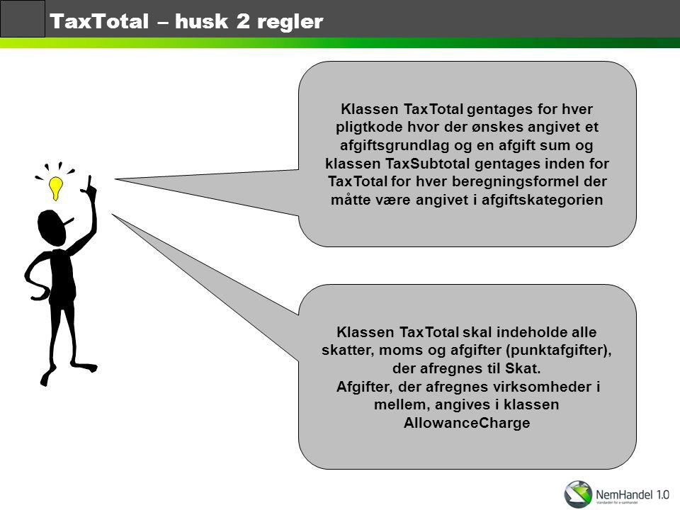 TaxTotal – husk 2 regler