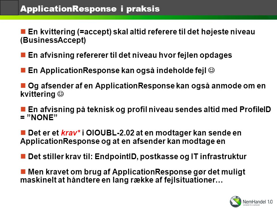 ApplicationResponse i praksis