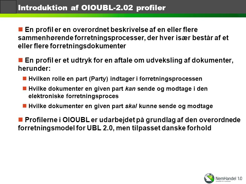 Introduktion af OIOUBL-2.02 profiler