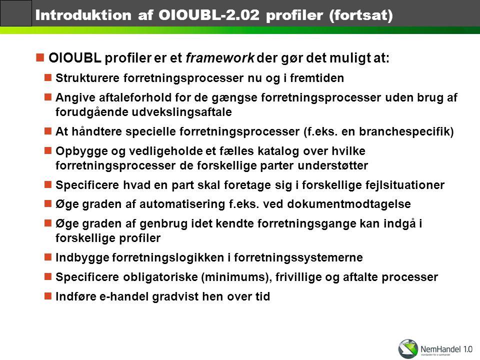 Introduktion af OIOUBL-2.02 profiler (fortsat)