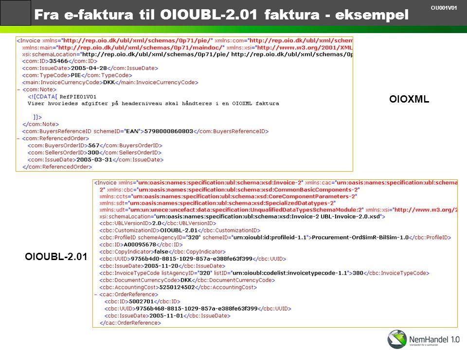 Fra e-faktura til OIOUBL-2.01 faktura - eksempel