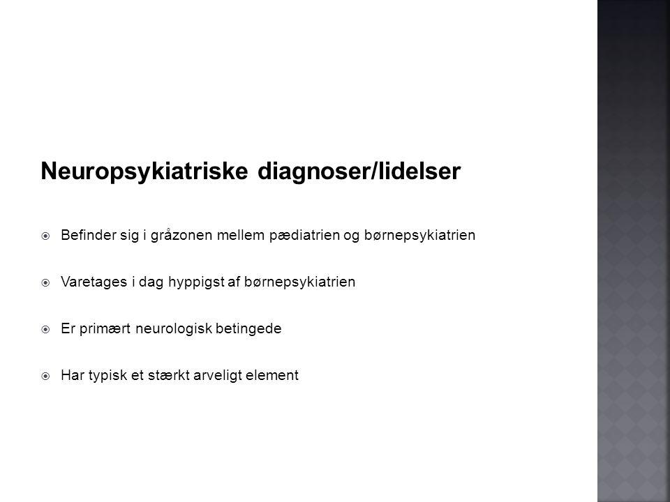 Neuropsykiatriske diagnoser/lidelser