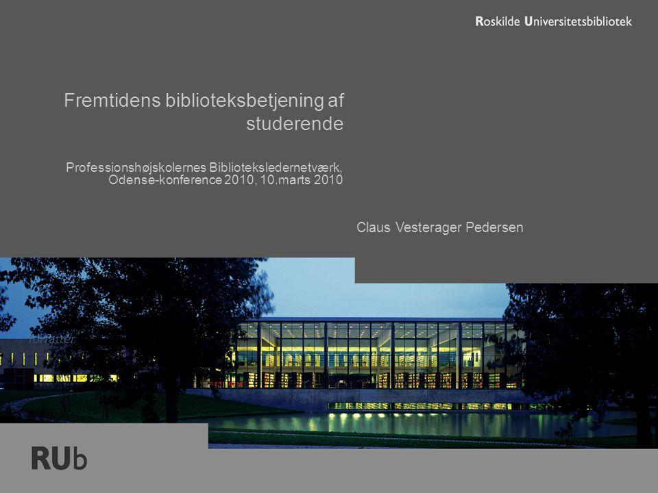 Fremtidens biblioteksbetjening af studerende