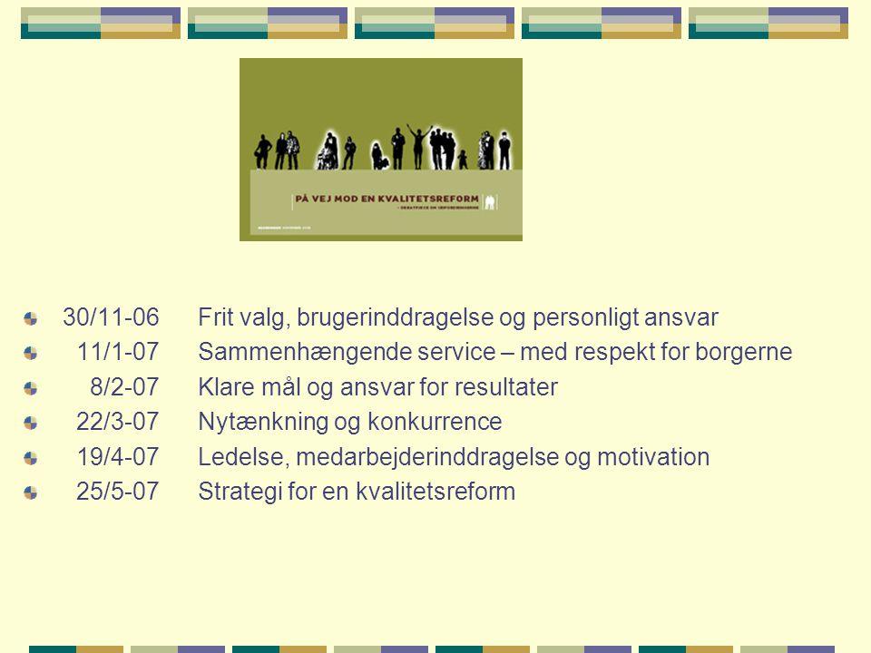 30/11-06 Frit valg, brugerinddragelse og personligt ansvar