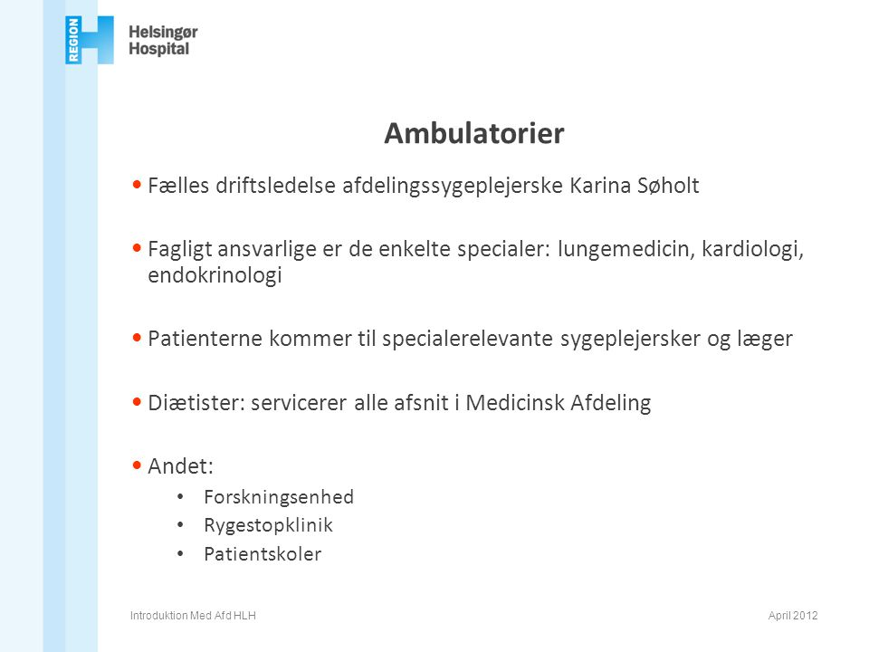 Ambulatorier Fælles driftsledelse afdelingssygeplejerske Karina Søholt