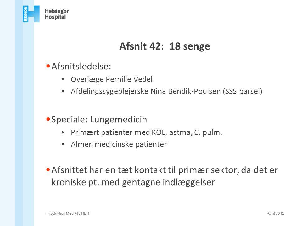 Afsnit 42: 18 senge Afsnitsledelse: Speciale: Lungemedicin
