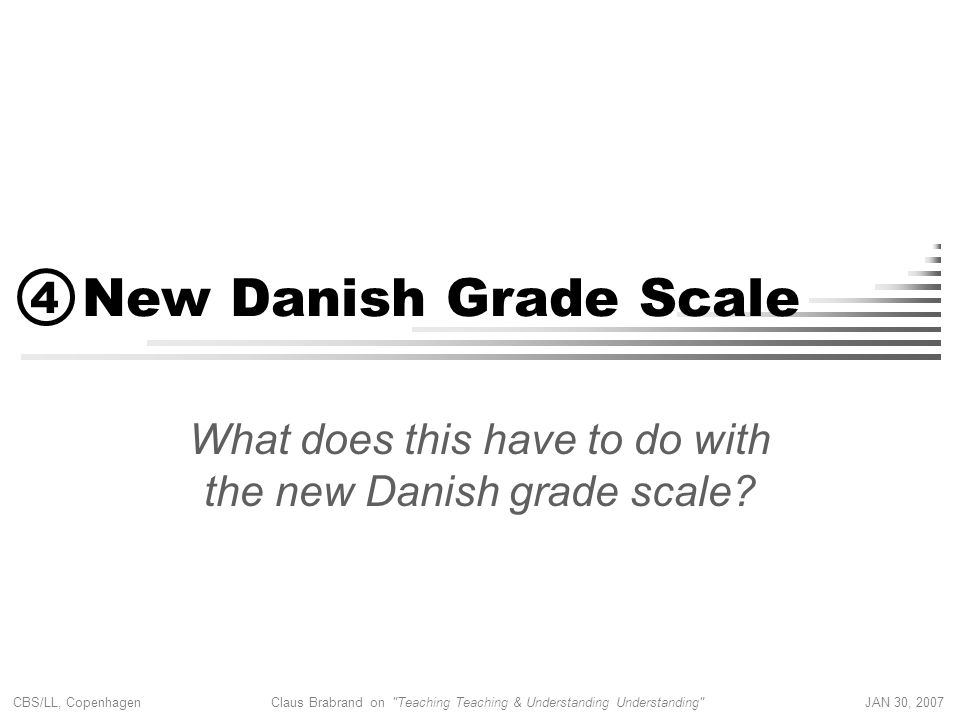 What does this have to do with the new Danish grade scale