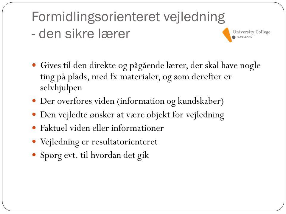 Formidlingsorienteret vejledning - den sikre lærer