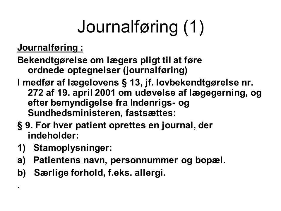 Journalføring (1) Journalføring :