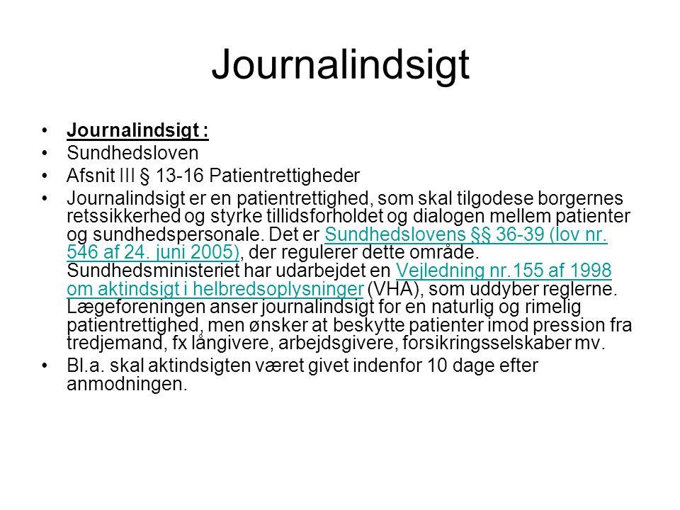 Journalindsigt Journalindsigt : Sundhedsloven