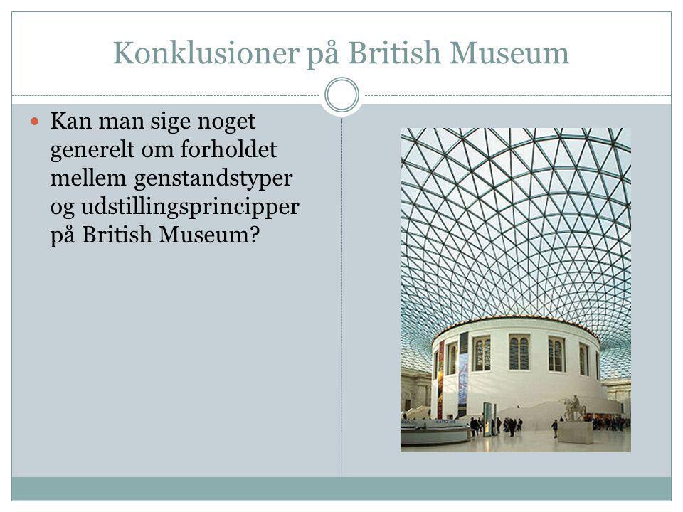 Konklusioner på British Museum