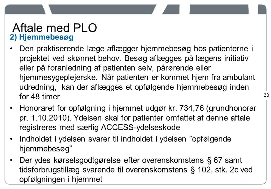 Aftale med PLO 2) Hjemmebesøg