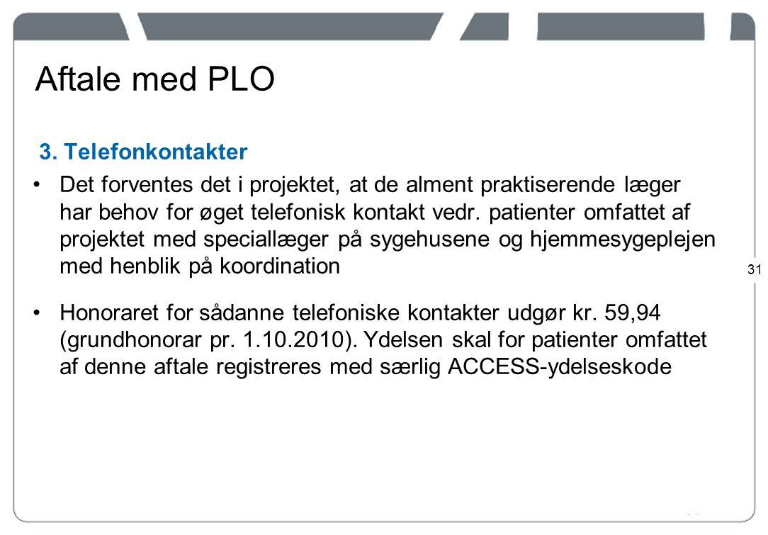 Aftale med PLO 3. Telefonkontakter