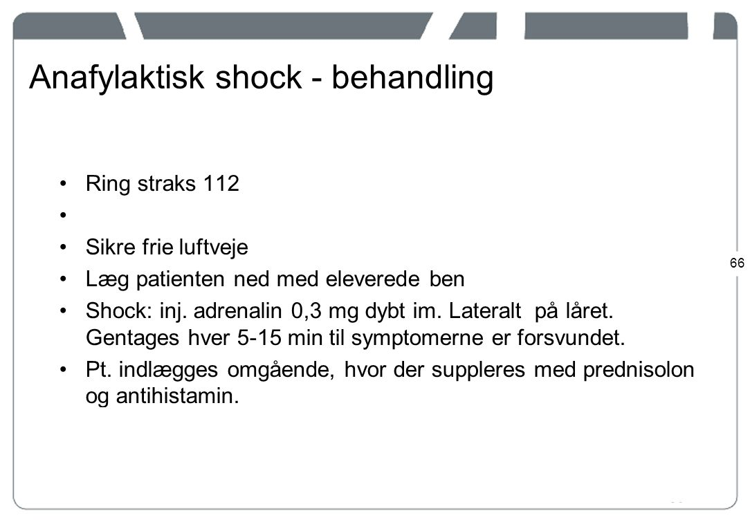 Anafylaktisk shock - behandling