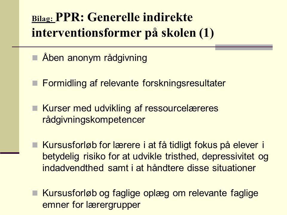 Bilag: PPR: Generelle indirekte interventionsformer på skolen (1)