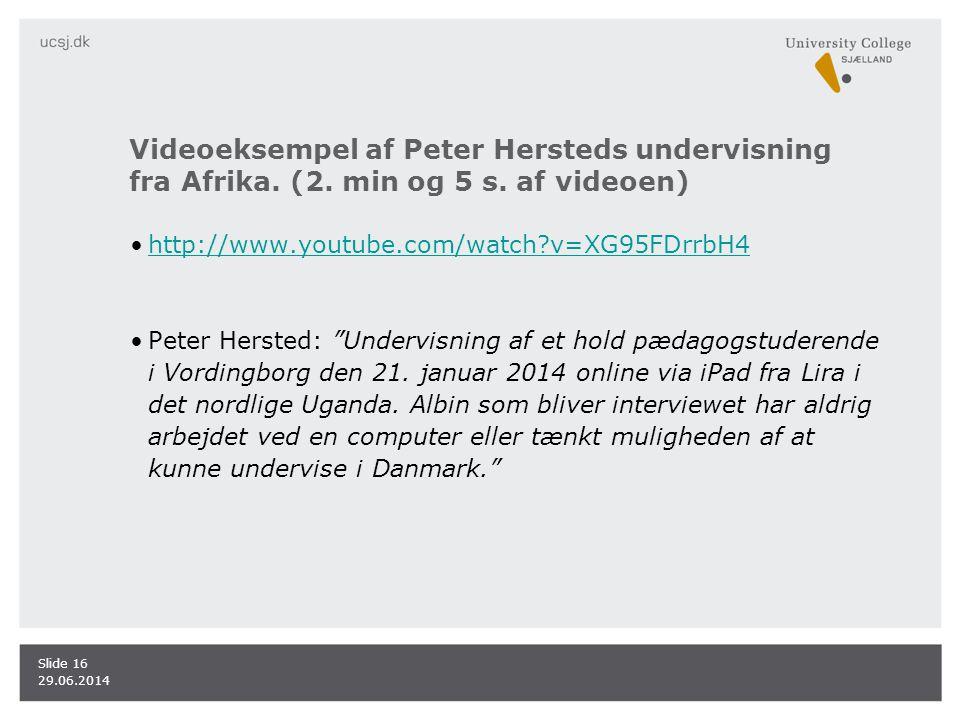 Videoeksempel af Peter Hersteds undervisning fra Afrika. (2. min og 5 s. af videoen)