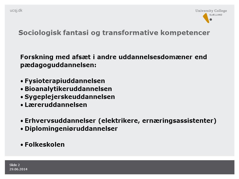 Sociologisk fantasi og transformative kompetencer