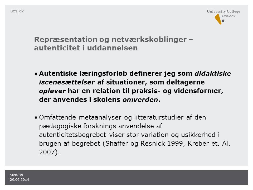 Repræsentation og netværkskoblinger – autenticitet i uddannelsen