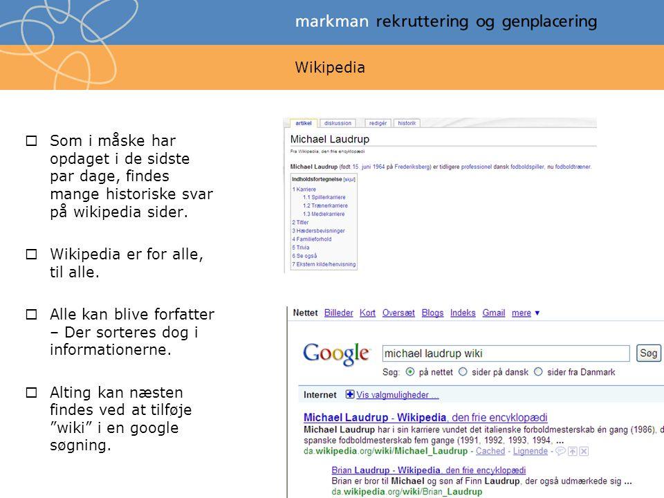 Wikipedia Som i måske har opdaget i de sidste par dage, findes mange historiske svar på wikipedia sider.
