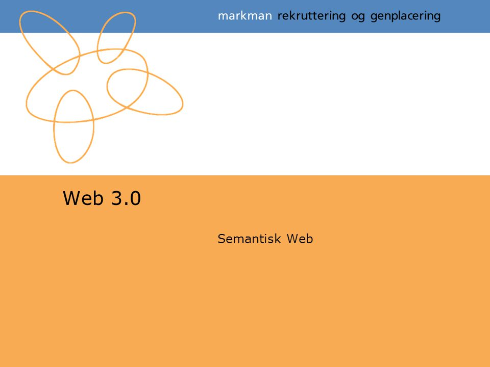 Web 3.0 Semantisk Web