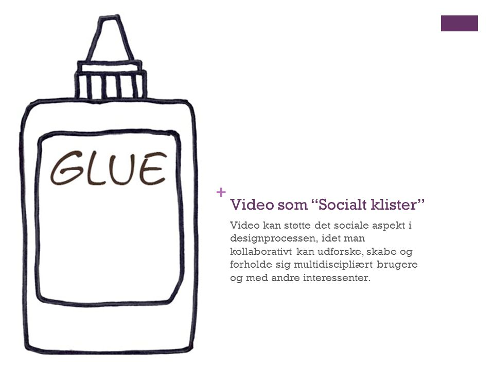 Video som Socialt klister