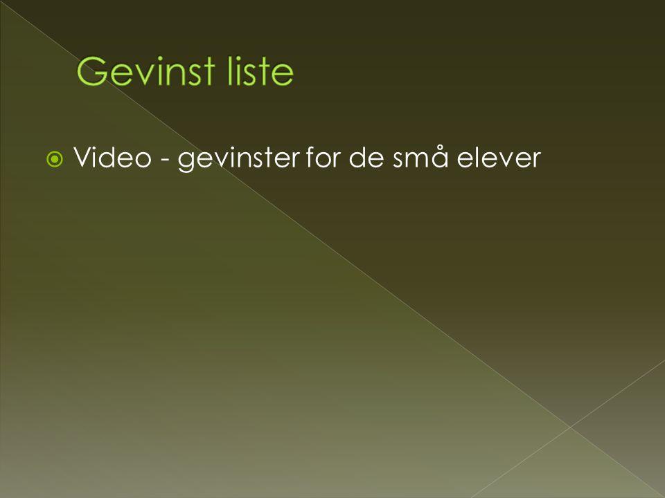 Gevinst liste Video - gevinster for de små elever