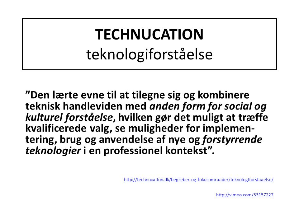 TECHNUCATION teknologiforståelse