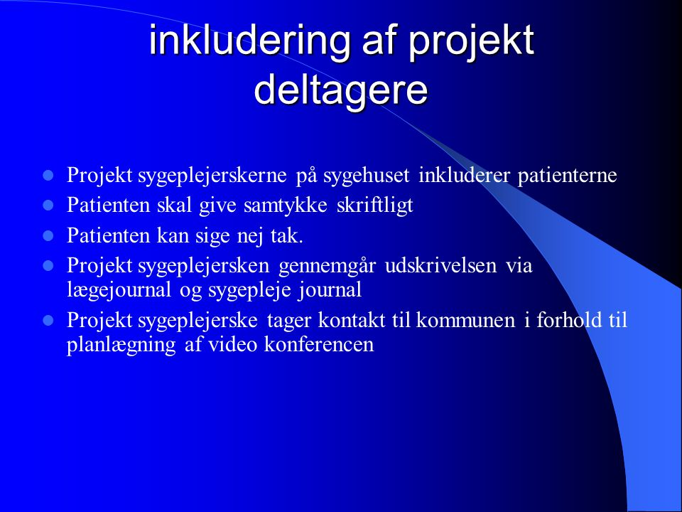 inkludering af projekt deltagere