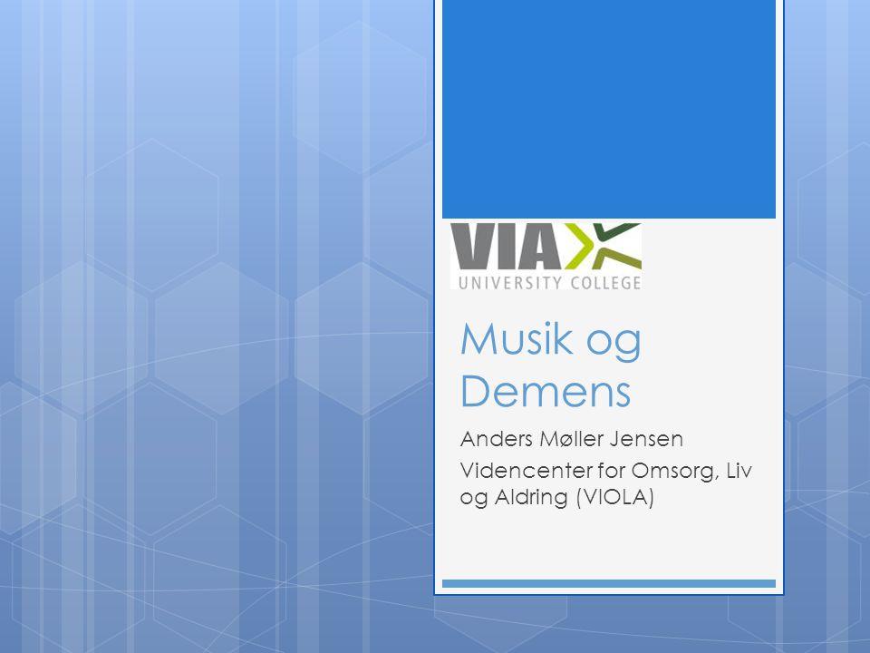 Anders Møller Jensen Videncenter for Omsorg, Liv og Aldring (VIOLA)