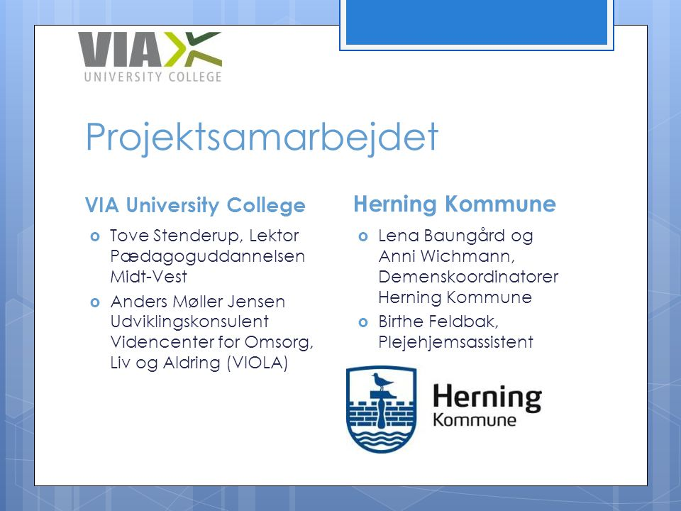 Projektsamarbejdet Herning Kommune VIA University College